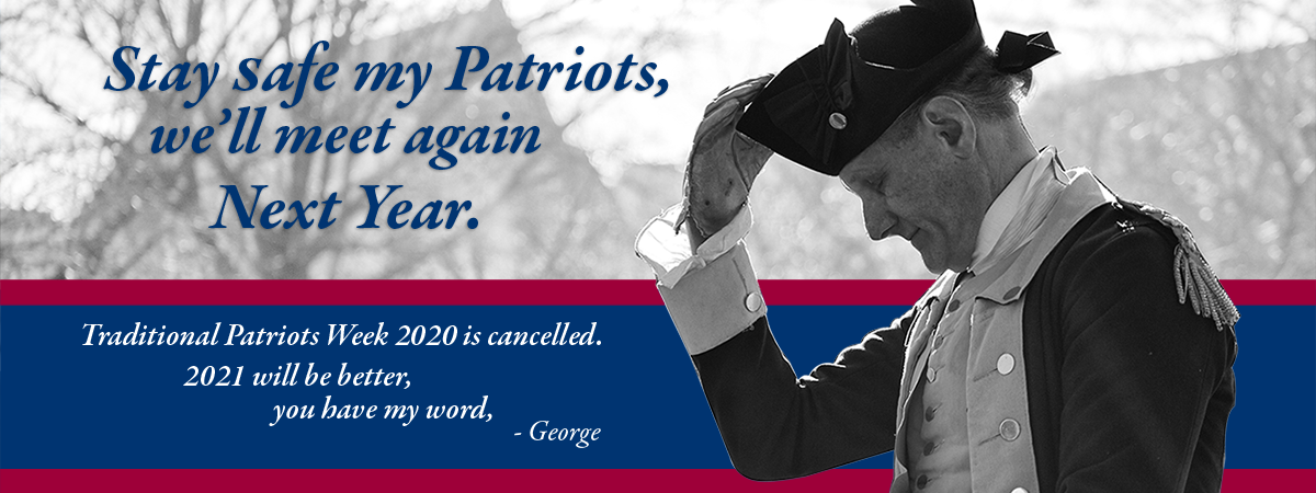 Traditional Patriots Week 2020 is postponed